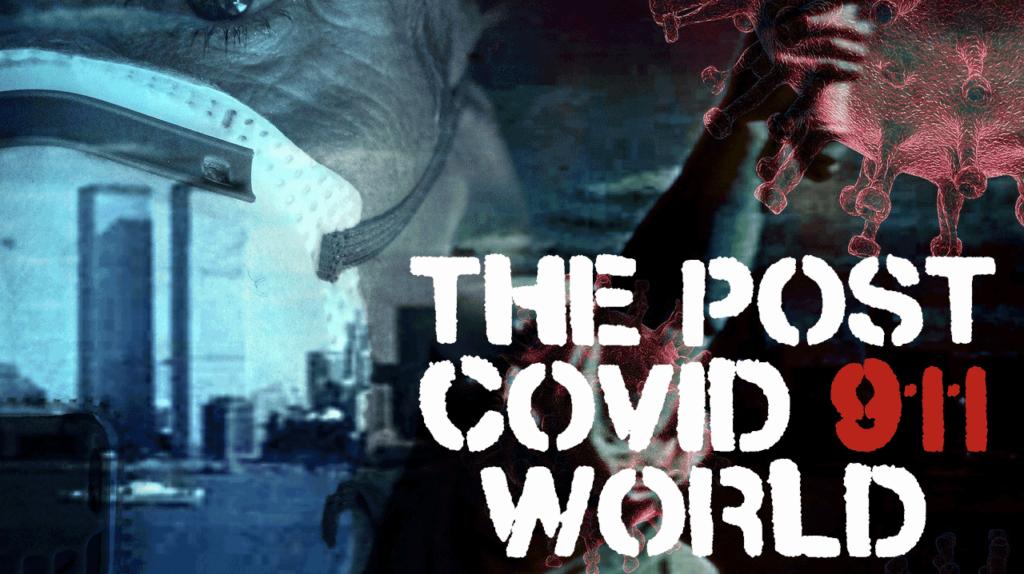 AA-Post 911 COVID World