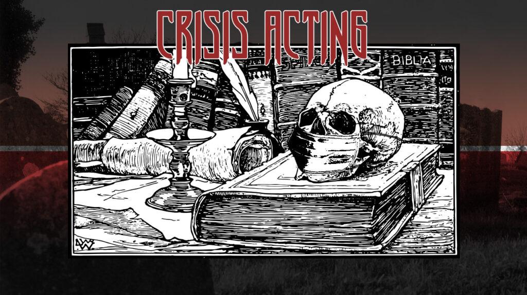 AA-Crisis Acting