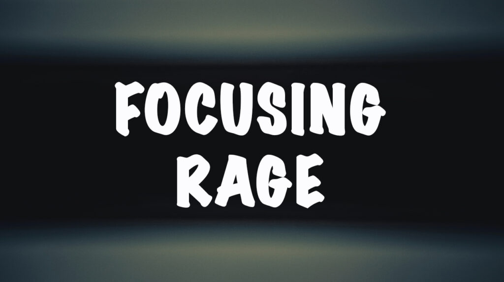 AA-Focusing Rage Into Positivity
