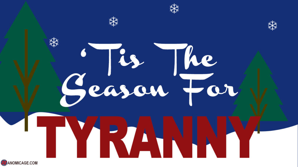 AA-'Tis The Season For Tyranny